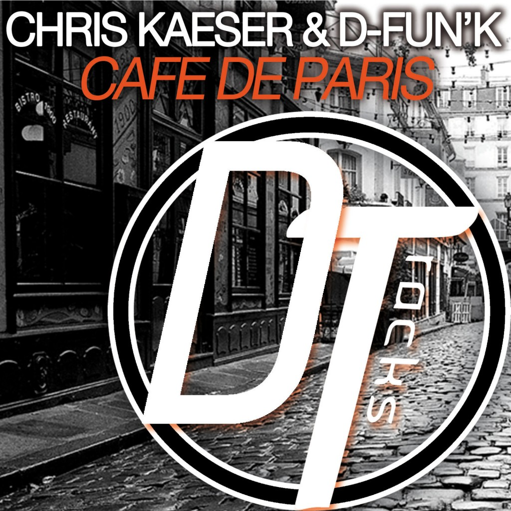 CHRIS KAESER & D-FUN'K – CAFE DE PARIS
